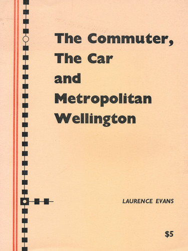 Commuter, the Car and Metropolitan Wellington, The