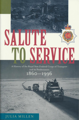 Salute to Service: A History of the RNZ Corps of Transport