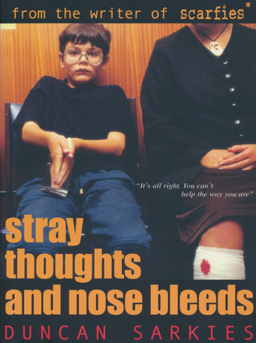 Stray Thoughts and Nose Bleeds