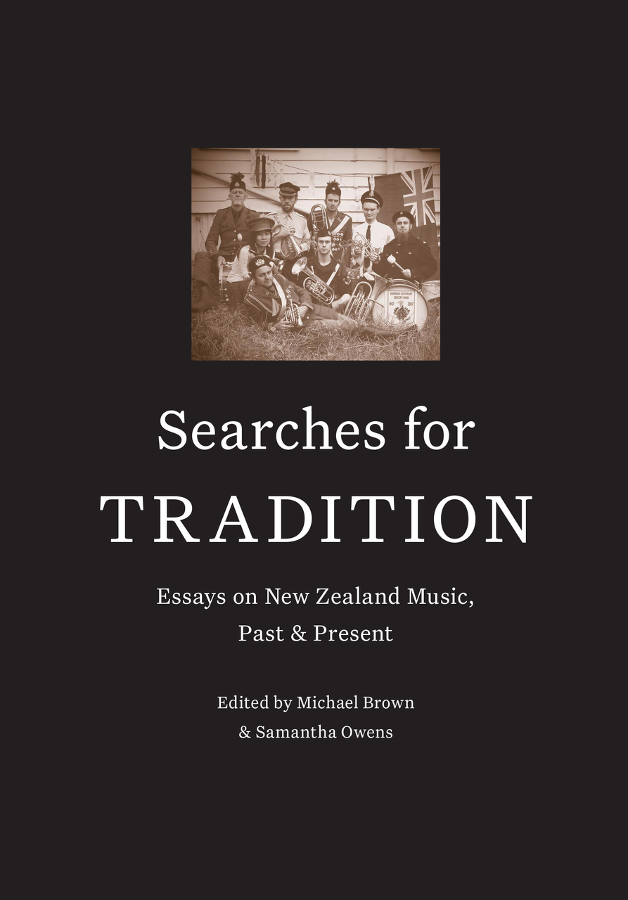 searches for tradition essays on music past and  searches for tradition essays on music past and present victoria university press