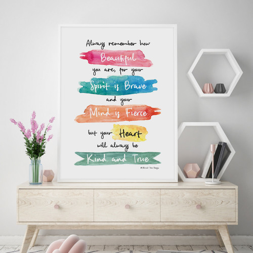 You Are Beautiful, Brave And Fierce Wall Art Print, With Optional  Australian Made