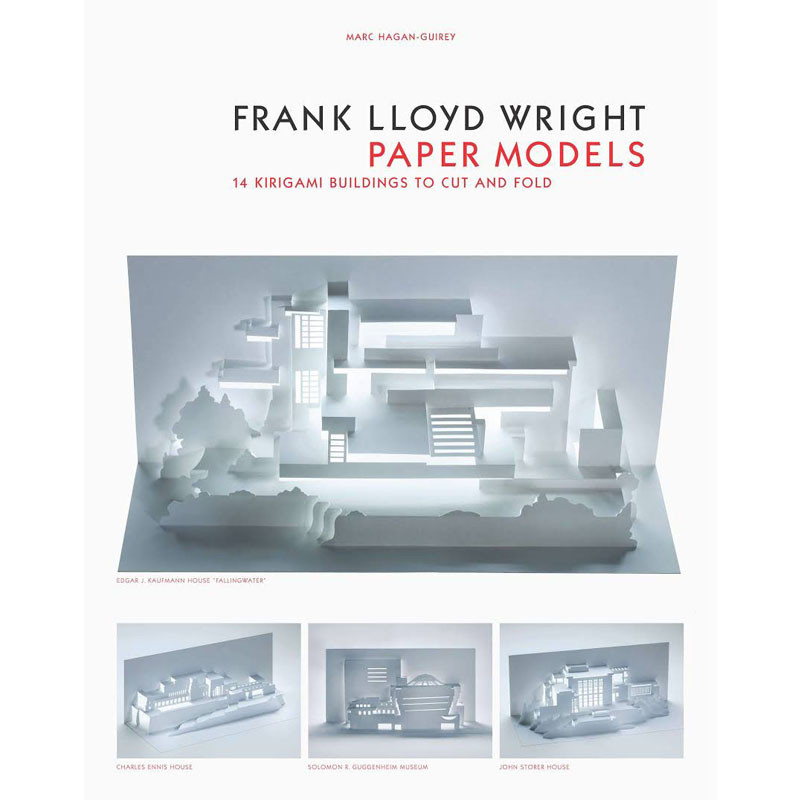 Frank Lloyd Wright Paper Models: 14 Kirigami Buildings to Cut and Fold