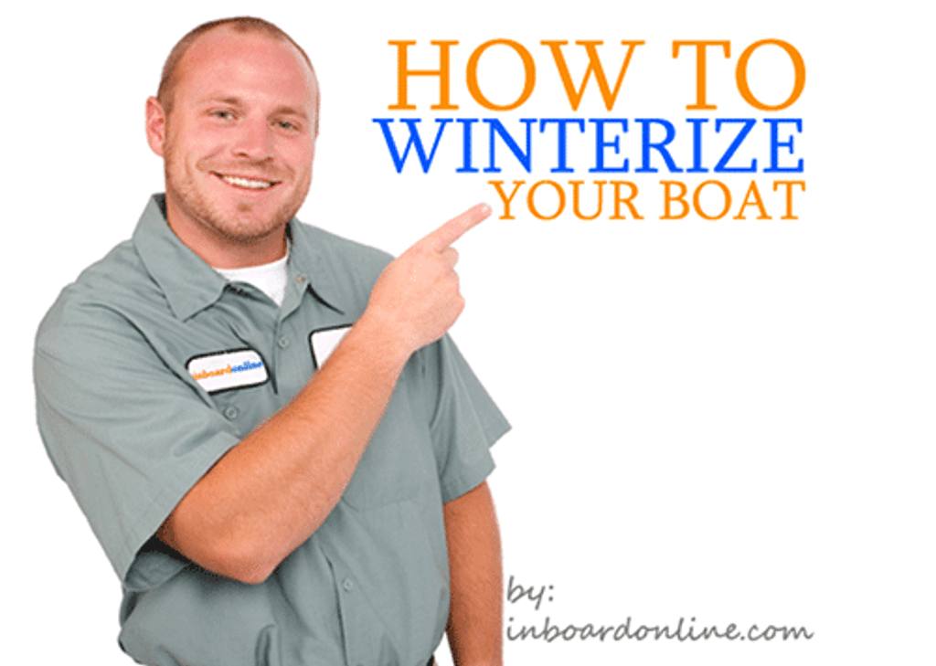 HOW TO WINTERIZE YOUR BOAT