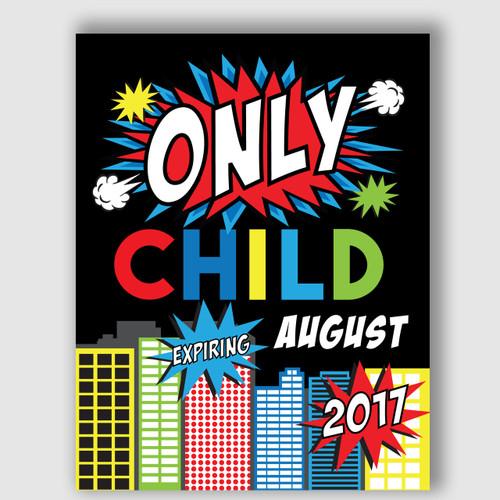 Superhero Expiring Only Child Announcement Sign