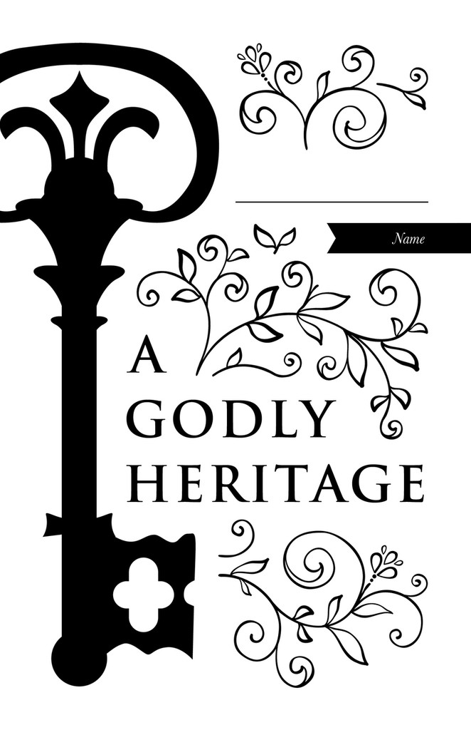 A Godly Heritage
