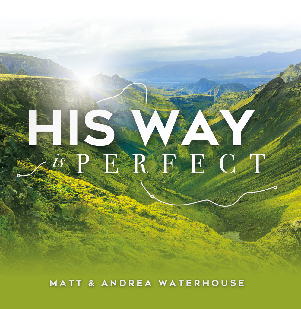 His Way Is Perfect