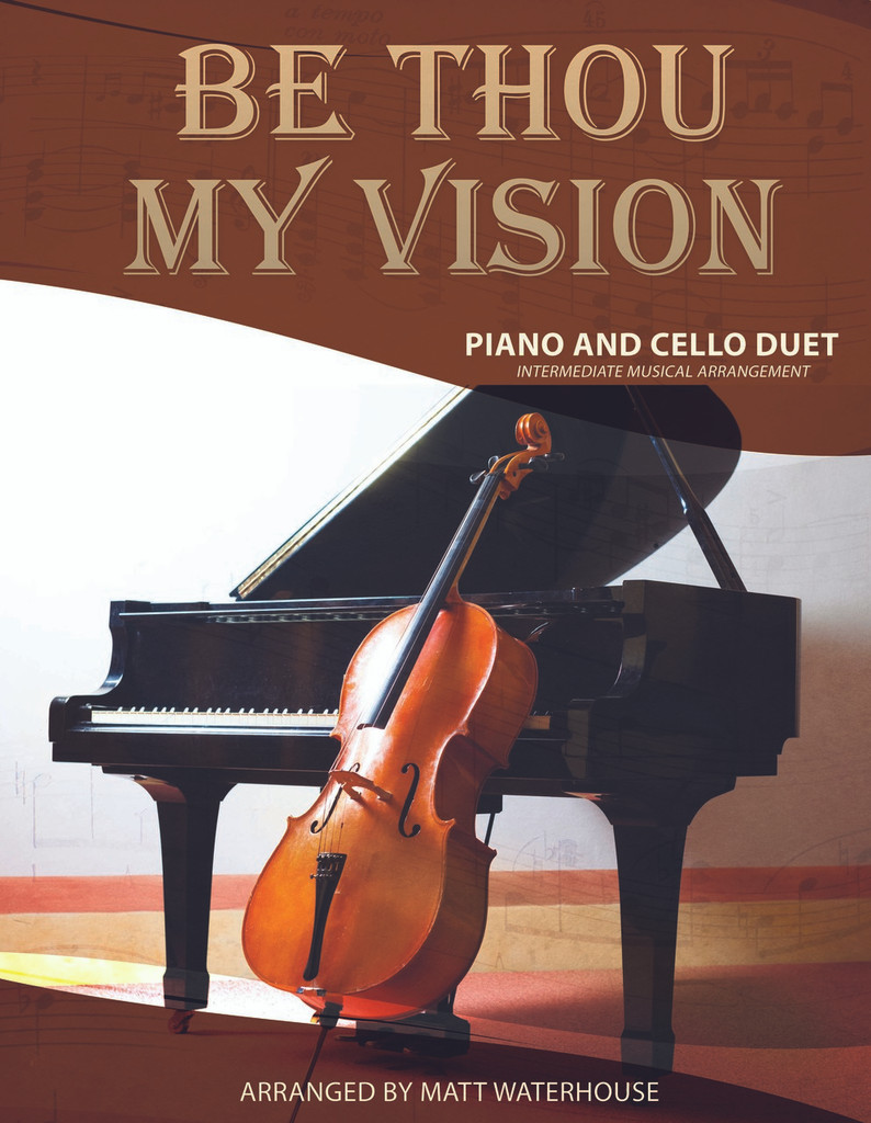Piano Cello Duet: Be Thou My Vision