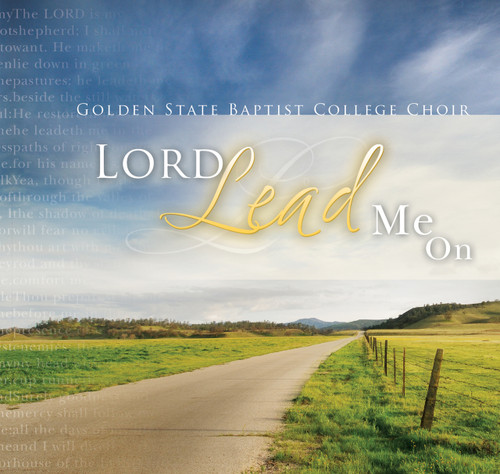 Lord, Lead Me On