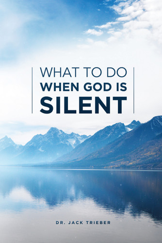 What To Do When God Is Silent