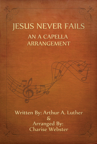 Vocal: Jesus Never Fails - A Cappella