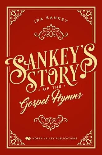Sankey's Story of the Gospel Hymns