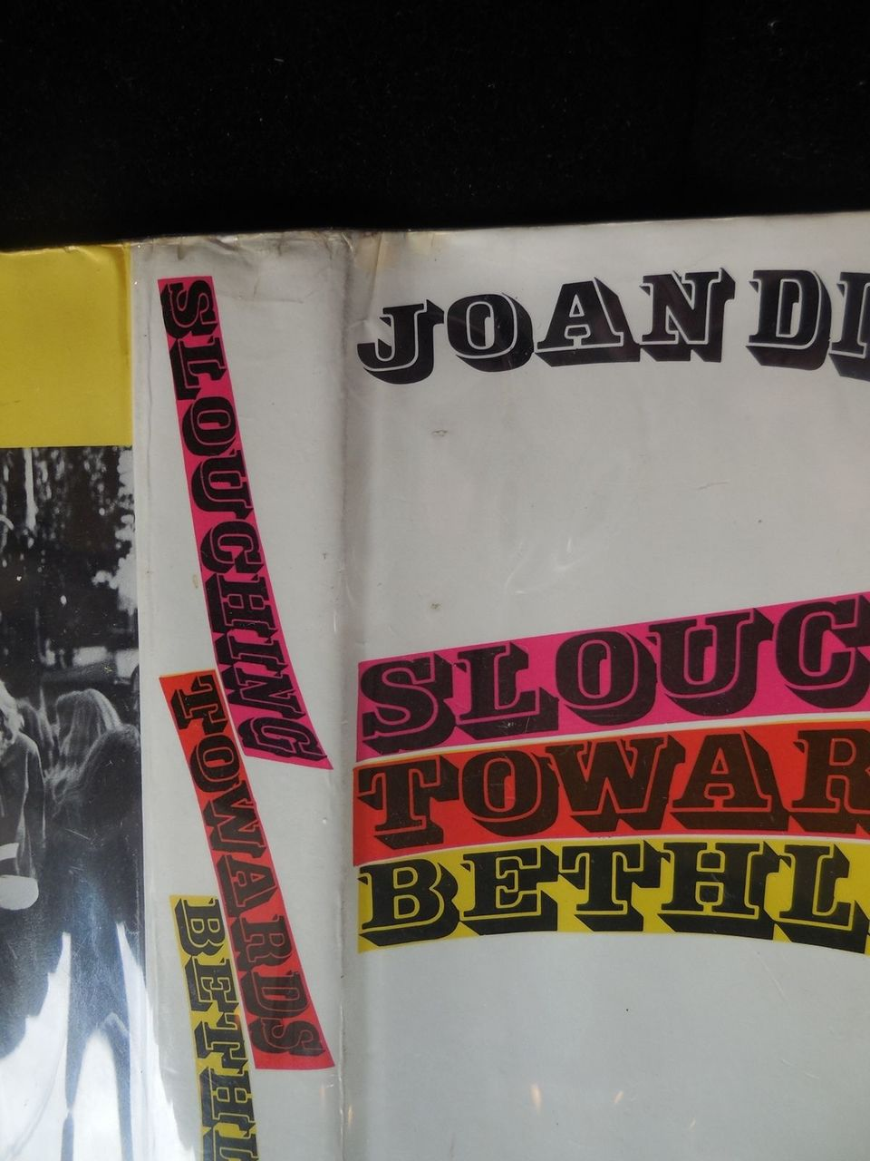 SLOUCHING TOWARDS BETHLEHEM, by Joan Didion - 1968 [Signed 1st Ed]