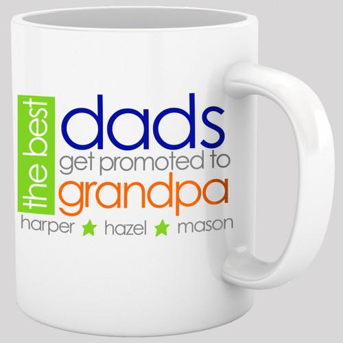 Coffee mug grandpa best dads get promoted to grandpa ORIGINAL design personalized mug