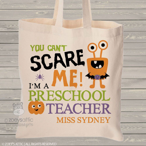 Teachers Halloween tote bag can't scare me
