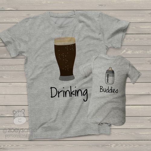 Funny dad and baby drinking buddies tshirt and bodysuit gift set