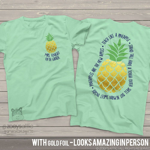 Teach like a pineapple gold foil personalized unisex MINT tshirt
