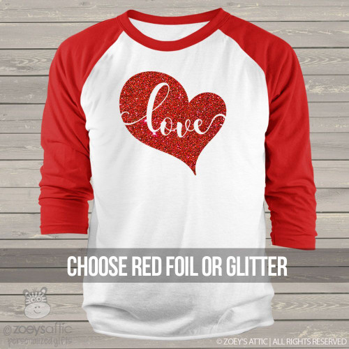 Valentine love red glitter or red foil heart ADULT raglan shirt