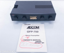 Adcom GFP-750 Stereo Preamplifier - Blue Board (One bad input)