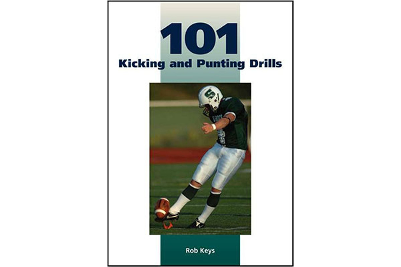 101 Kicking and Punting Drills