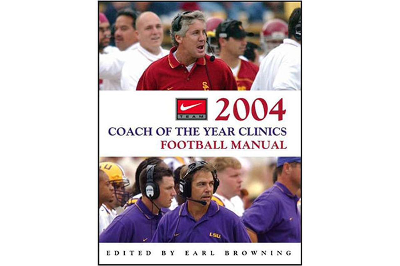 2004 Coach of the Year Clinics Football Manual