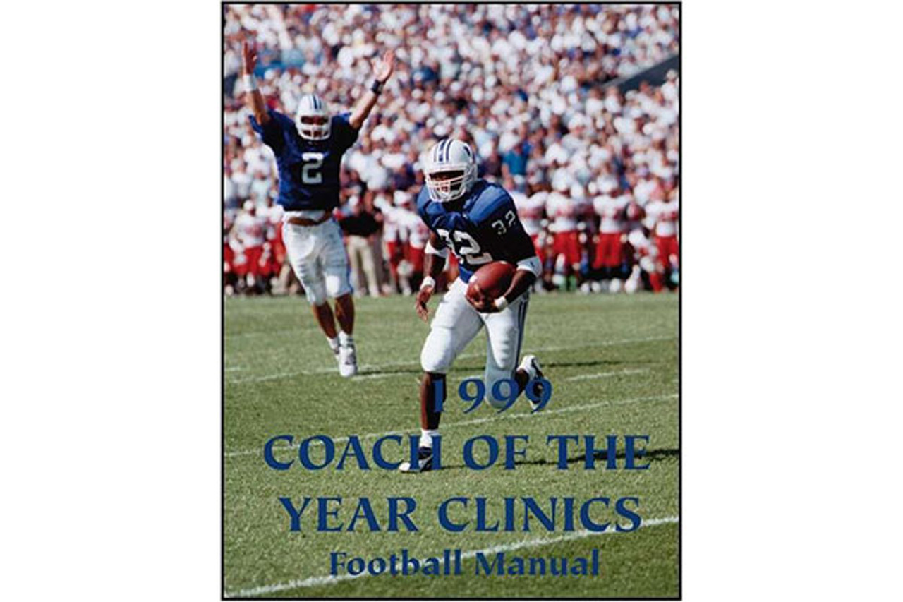 1999 Coach of the Year Clinics Football Manual