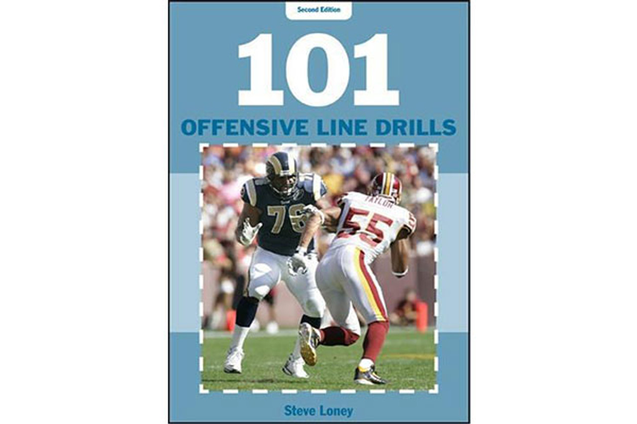 101 Offensive Line Drills (Second Edition)