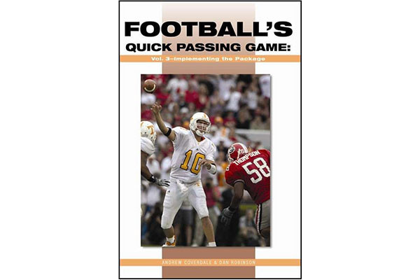 Football's Quick Passing Game Volume 3: Implementing the Package