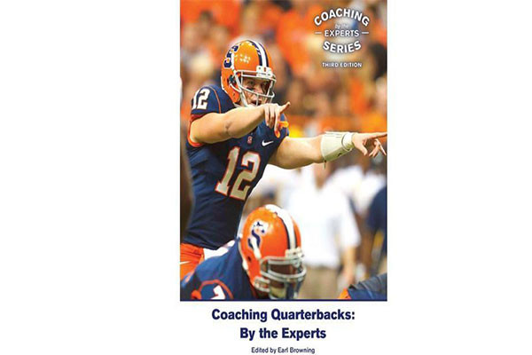 Coaching Quarterbacks: By the Experts (3rd edition)