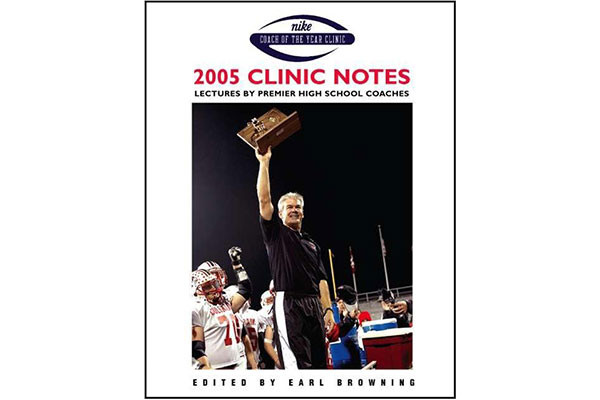 2005 Clinic Notes: Lectures by Premier High School Coaches