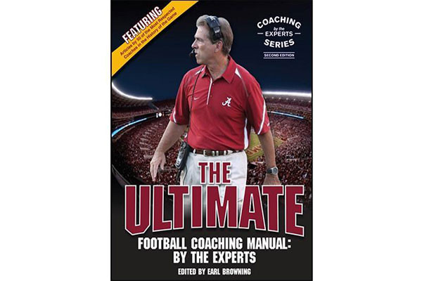 The Ultimate Football Coaching Manual:  By the Experts (2nd Ed.) by Earl Browning