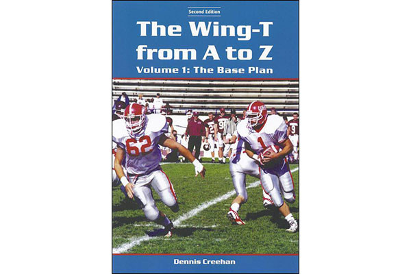 """The Wing-T from A to Z€""""Volume 1: The Base Plan (2nd Edition)"""