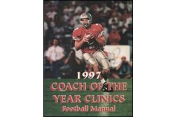 1997 Coach of the Year Clinics Football Manual