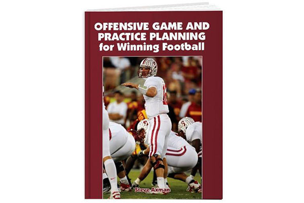 Offensive Game and Practice Planning for Winning Football by Steve Axman