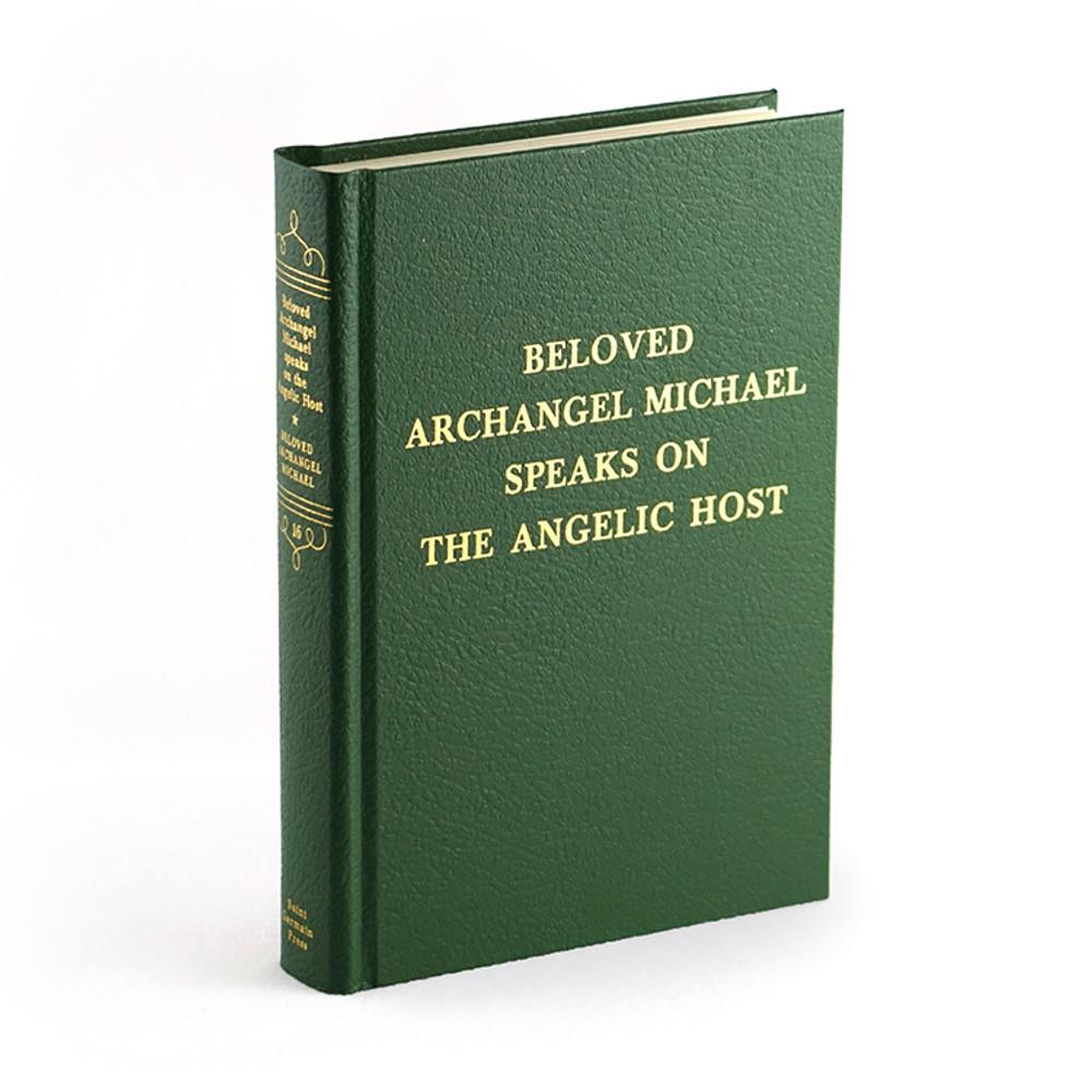 Volume 16 - Archangel Michael Speaks on Angelic Host