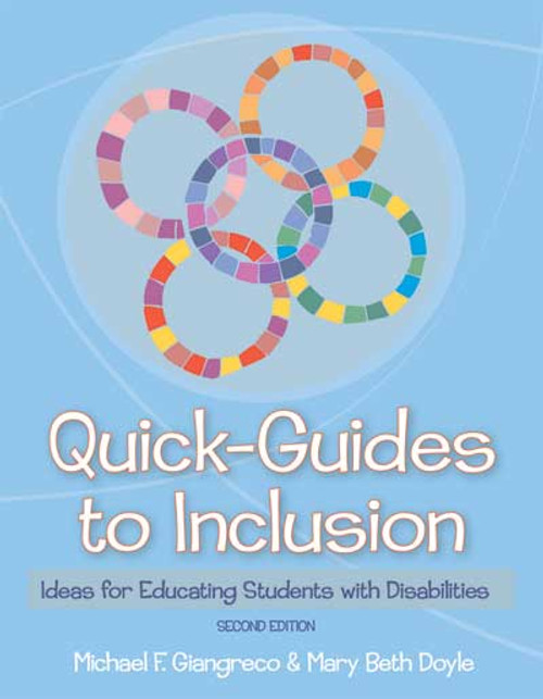 Quick Guides to Inclusion: Ideas for Educating Students with Disabilities, 2nd Edition