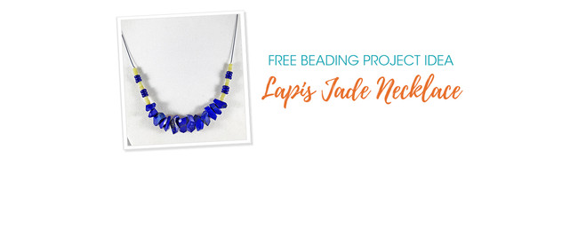 Free Project Idea: Lapis Jade Necklace