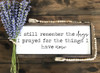 I Still Remember The Days Framed Wood Sign