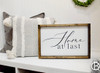 Home At Last Wood Sign 16x36