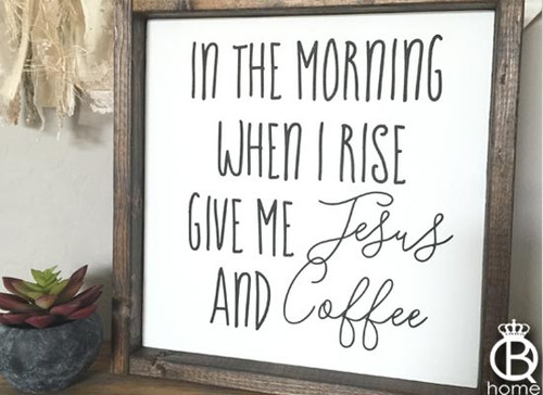 Jesus And Coffee Framed Wood Sign