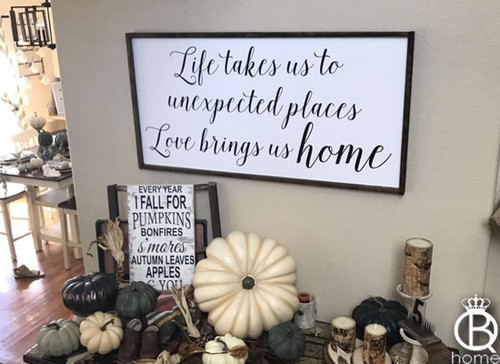 Life Takes Us To Unexpected Places Framed Wood Sign