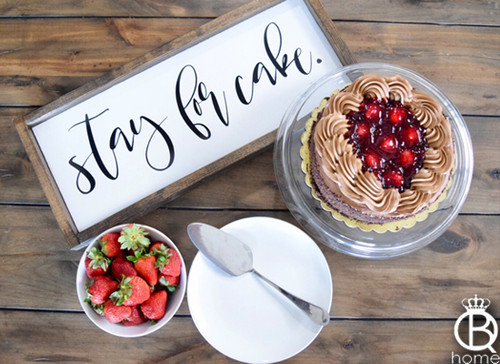 Stay For Cake Framed Wood Sign