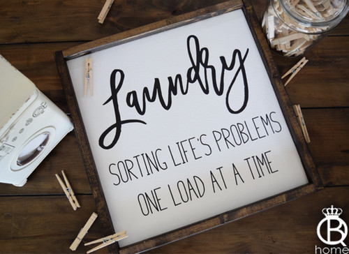 Laundry Sorting Life's Problems One Load At A Time Framed Wood Sign 16x16