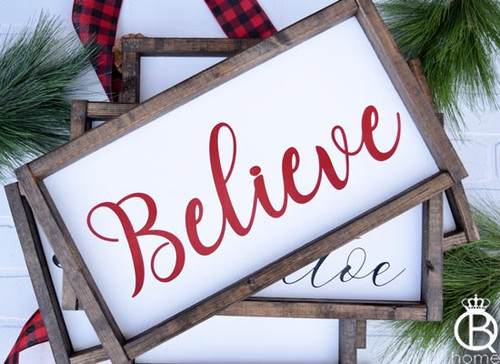 Believe (all red) Wood Sign