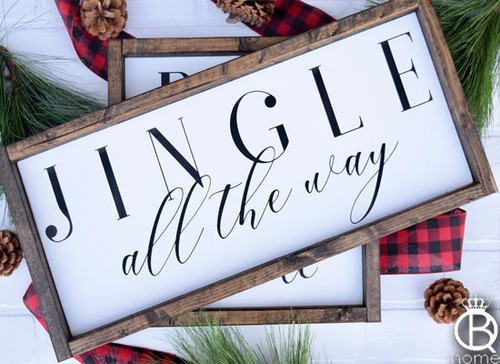 Jingle All The Way Wood Sign 8x20