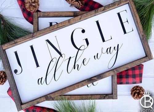 Jingle All The Way Wood Sign 8x20