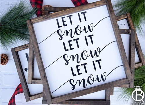 Let It Snow Wood Sign