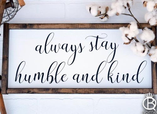 Humble And Kind Framed Wood Sign 20x8