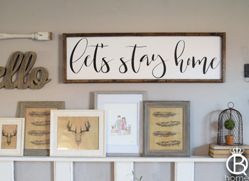 Let's Stay Home Horizontal Framed Wood Sign 48x12