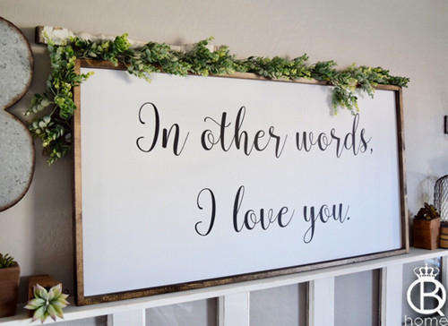 In Other Words, I Love You Framed Wood Sign