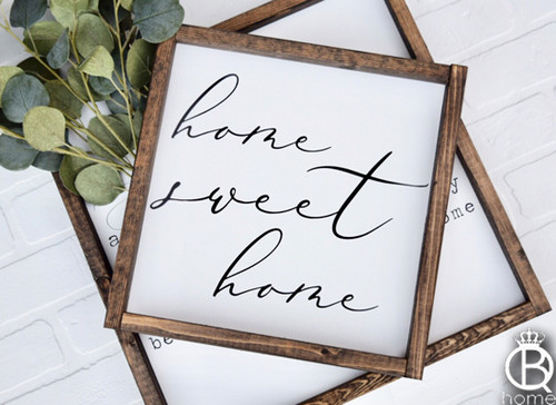 Home Sweet Home Wood Sign 24x24